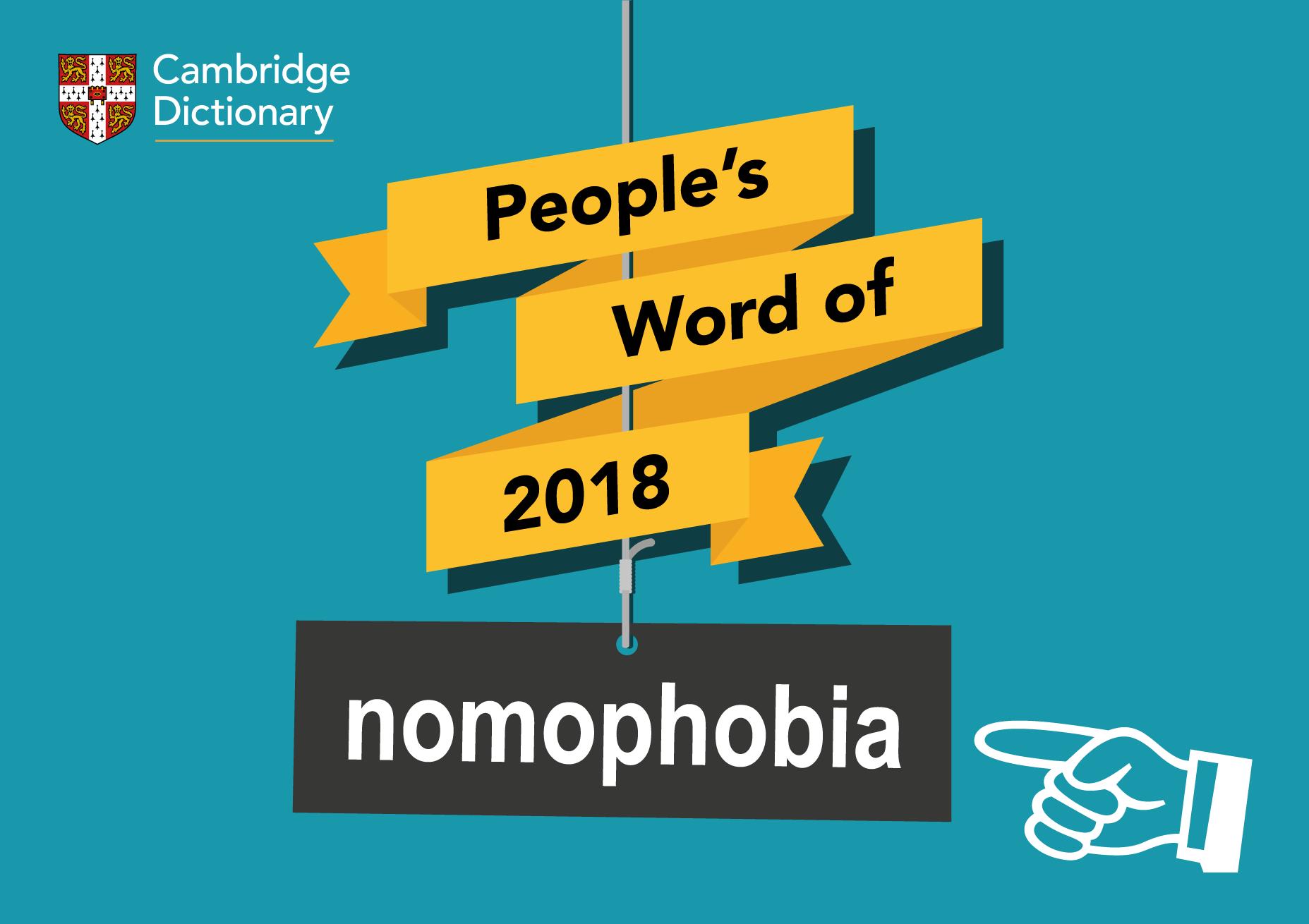 Từ của năm 2018 của Từ điển Cambridge: NOMOPHOBIA
